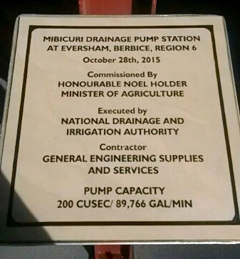 The official Plaque placed at the Mibicuri Drainage Pump Station at Eversham, Berbice